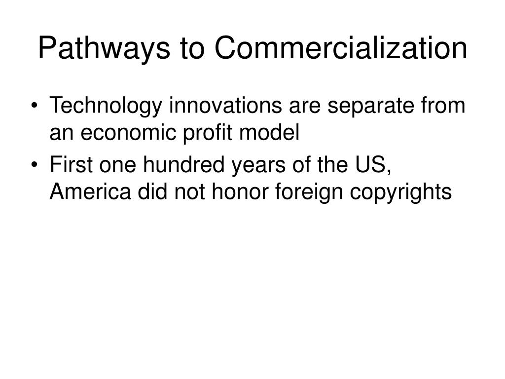 Pathways to Commercialization