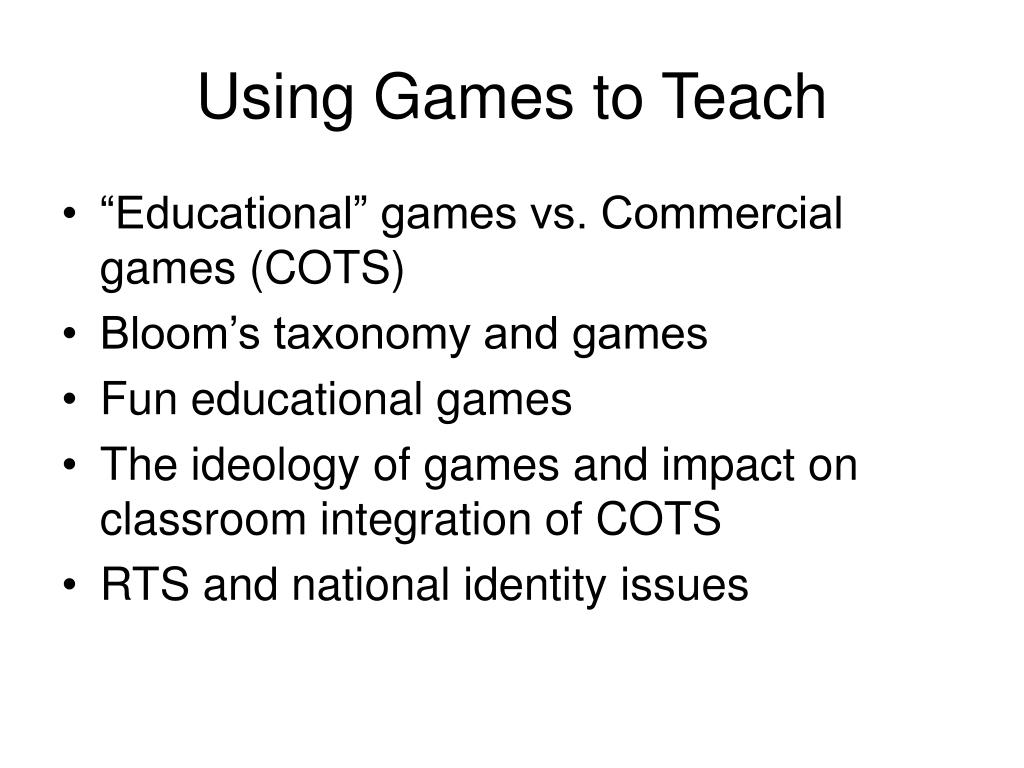 Using Games to Teach