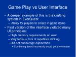game play vs user interface9