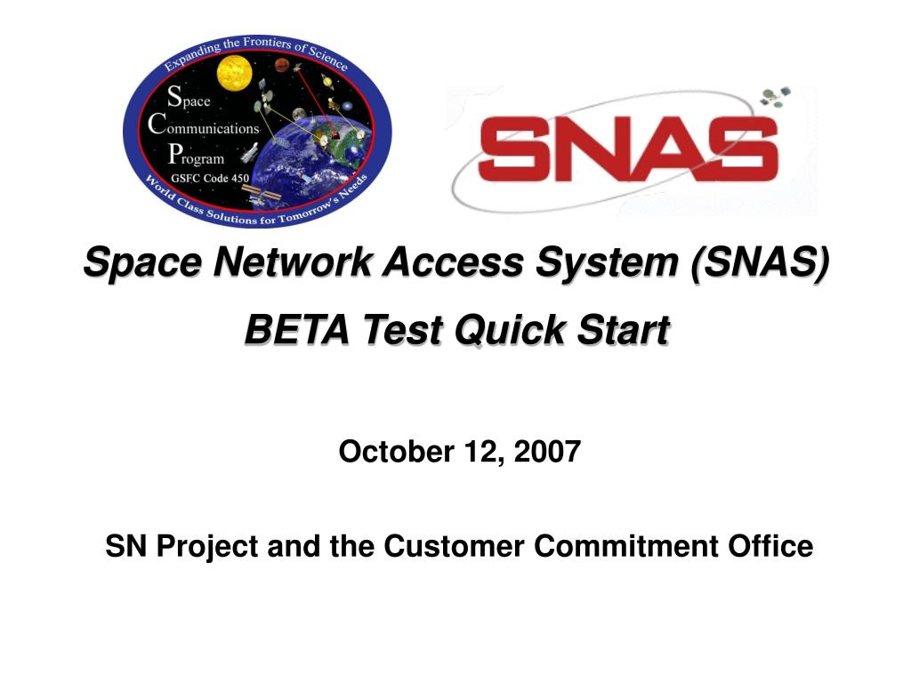 space network access system snas beta test quick start l.
