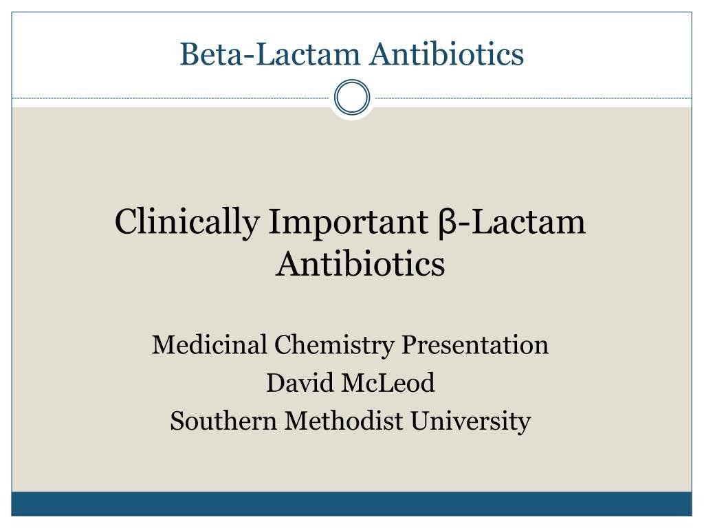 beta lactam antibiotics l.