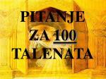 pitanje za 100 talenata
