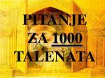 pitanje za 1000 talenata