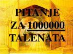 pitanje za 1000000 talenata