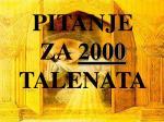 pitanje za 2000 talenata