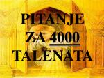 pitanje za 4000 talenata