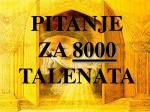 pitanje za 8000 talenata