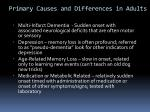 primary causes and differences in adults