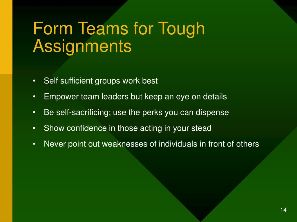 Form Teams for Tough Assignments
