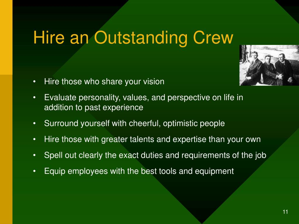 Hire an Outstanding Crew