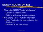 early roots of eq