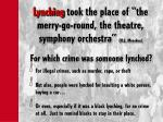 lynching took the place of the merry go round the theatre symphony orchestra h l mencken