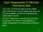 each responsible to worship and serve god18