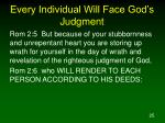 every individual will face god s judgment