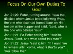 focus on our own duties to god7