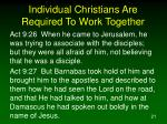 individual christians are required to work together
