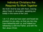 individual christians are required to work together22