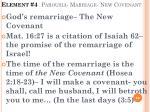 element 4 parousia marriage new covenant