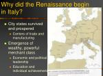 why did the renaissance begin in italy