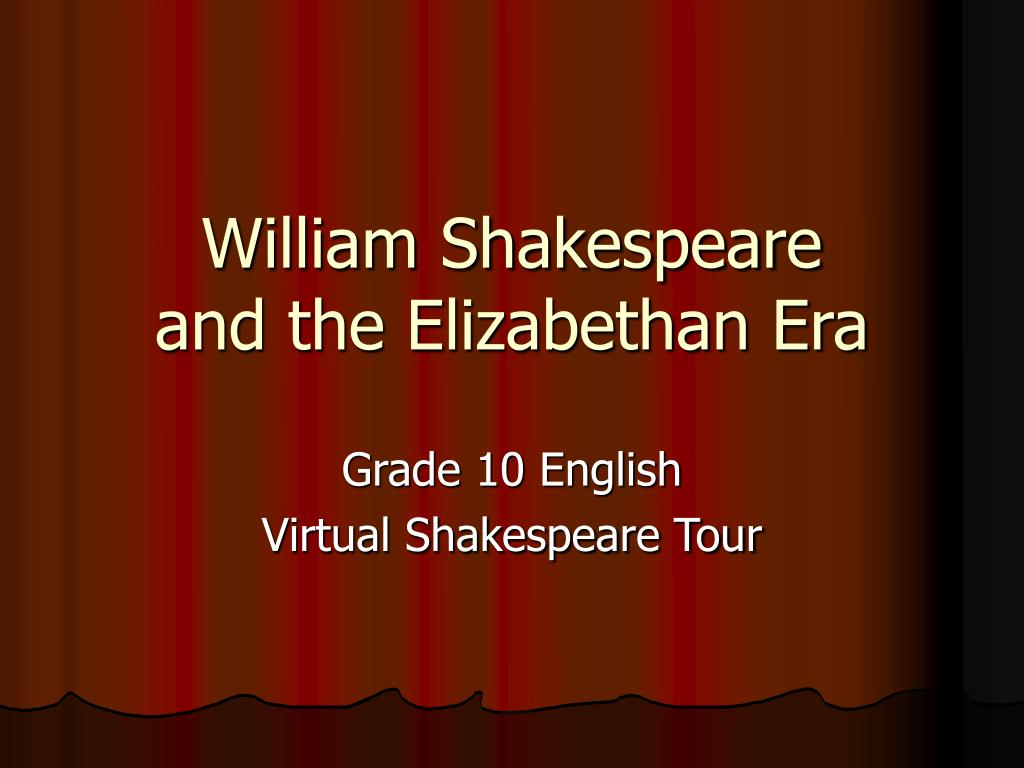 william shakespeare and the elizabethan era l.
