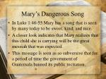 mary s dangerous song