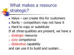 what makes a resource strategic