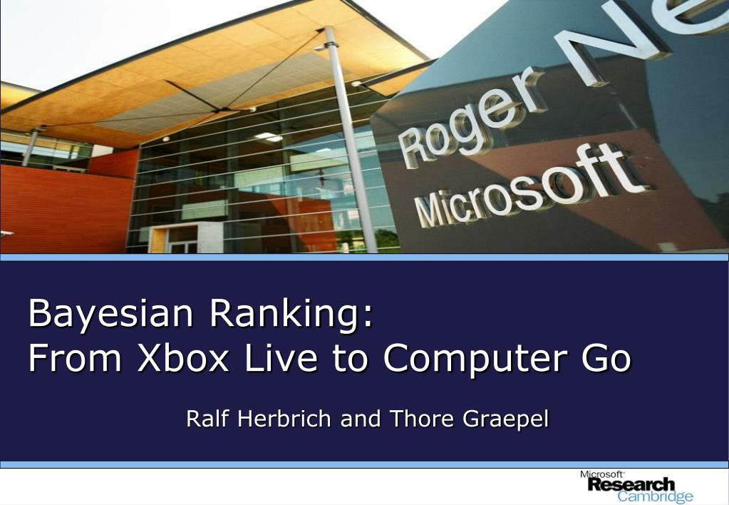 bayesian ranking from xbox live to computer go l.