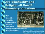 are spirituality and religion all good boundary violations