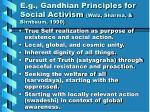 e g gandhian principles for social activism walz sharma birnbaum 1990