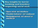 key insights for barrier breaking and boundary respecting social work