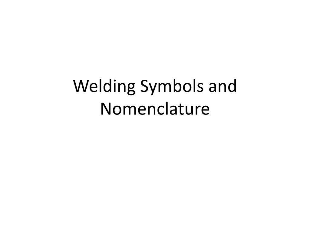 welding symbols and nomenclature l.