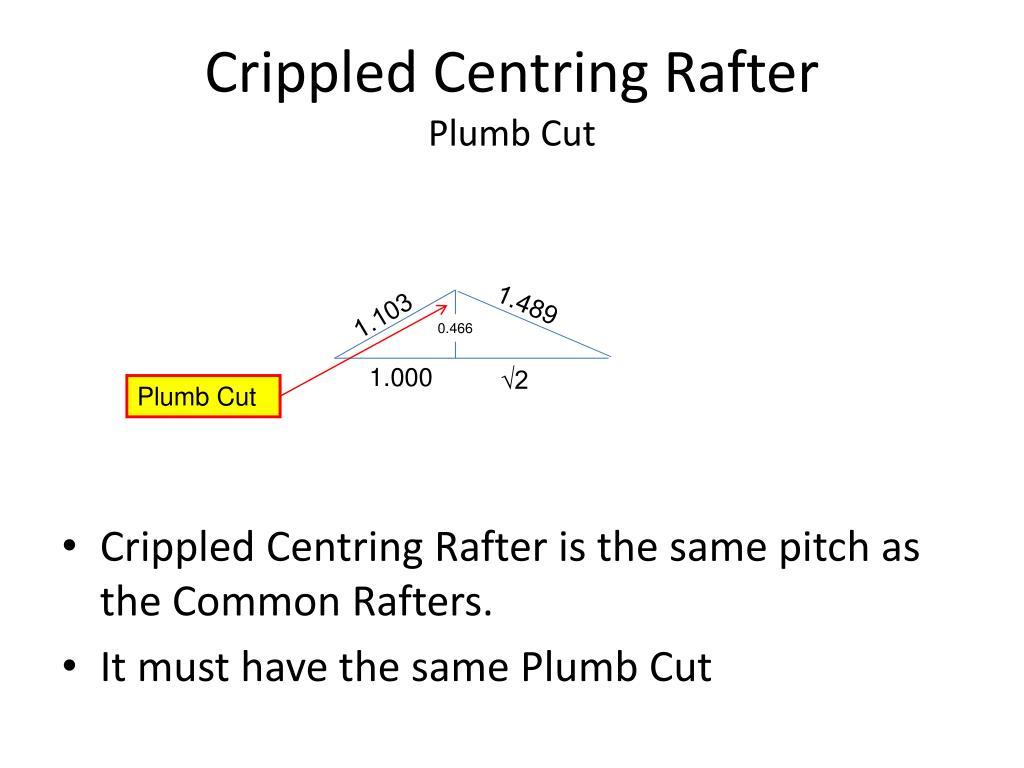 Crippled Centring Rafter