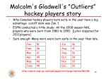 malcolm s gladwell s outliers hockey players story