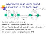 asymmetric case lower bound almost like in the linear case