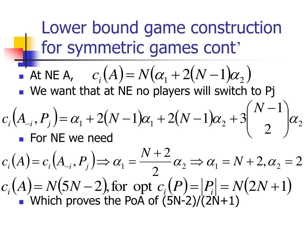 Lower bound game construction for symmetric games cont