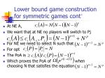 lower bound game construction for symmetric games cont47