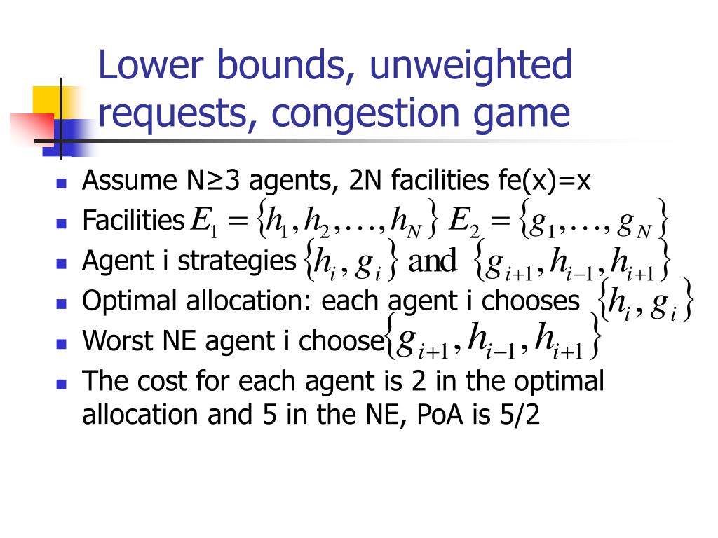 Lower bounds, unweighted requests, congestion game