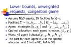 lower bounds unweighted requests congestion game