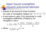 upper bound unweighted requests polynomial latencies