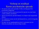 verloop en resultaat eerste psychotische episode