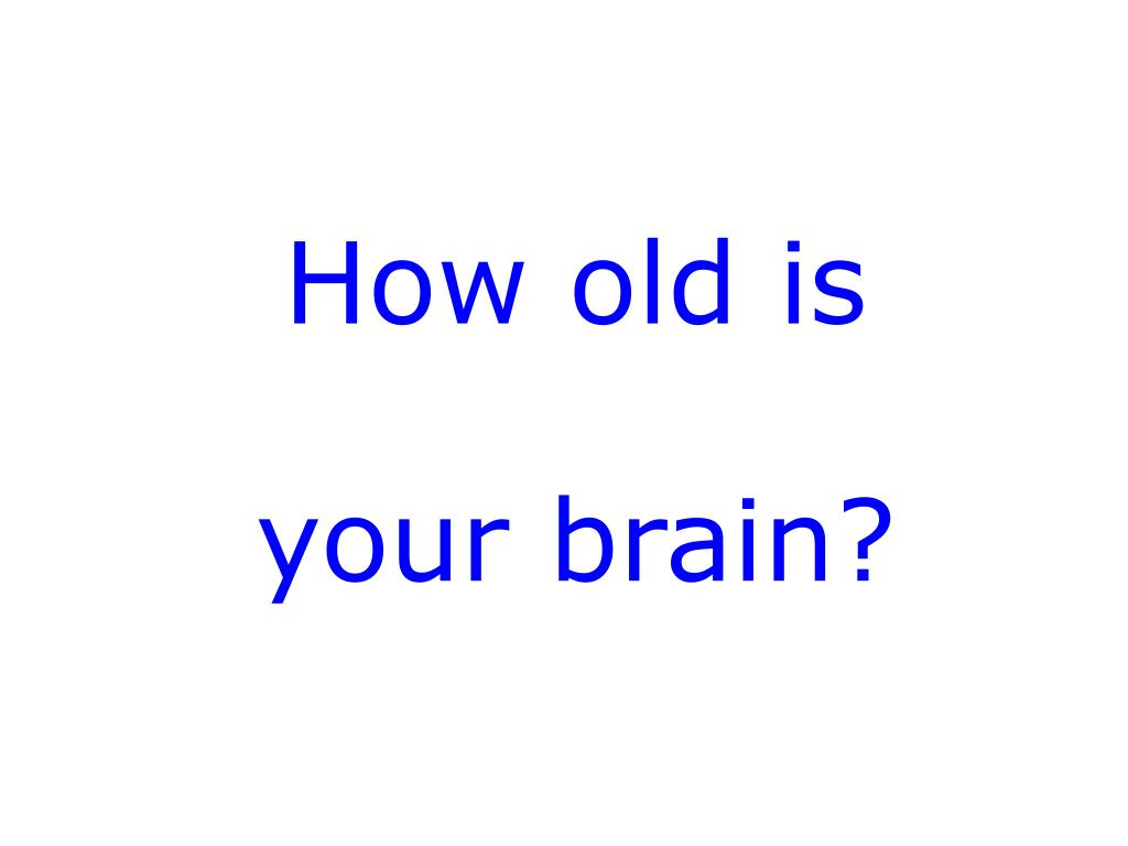 how old is your brain l.