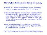 more who neilsen entertainment survey