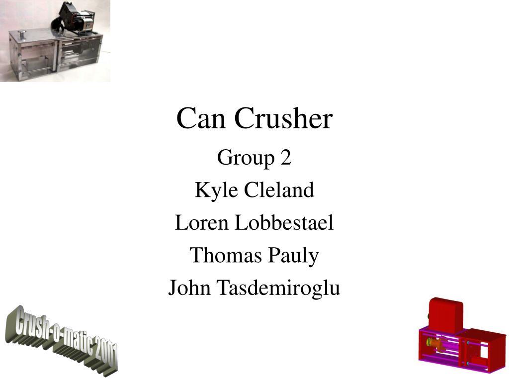 can crusher l.