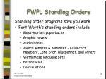 fwpl standing orders