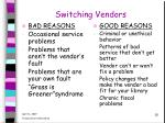 switching vendors