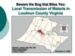 beware the bug that bites you local transmission of malaria in loudoun county virginia