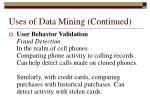 uses of data mining continued