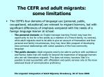 the cefr and adult migrants some limitations16
