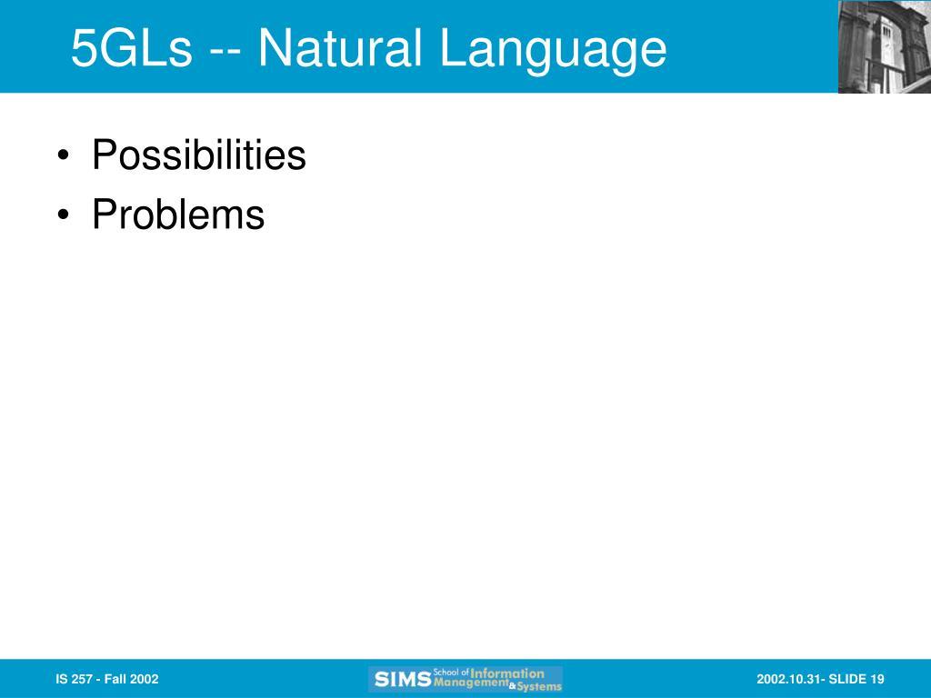 5GLs -- Natural Language