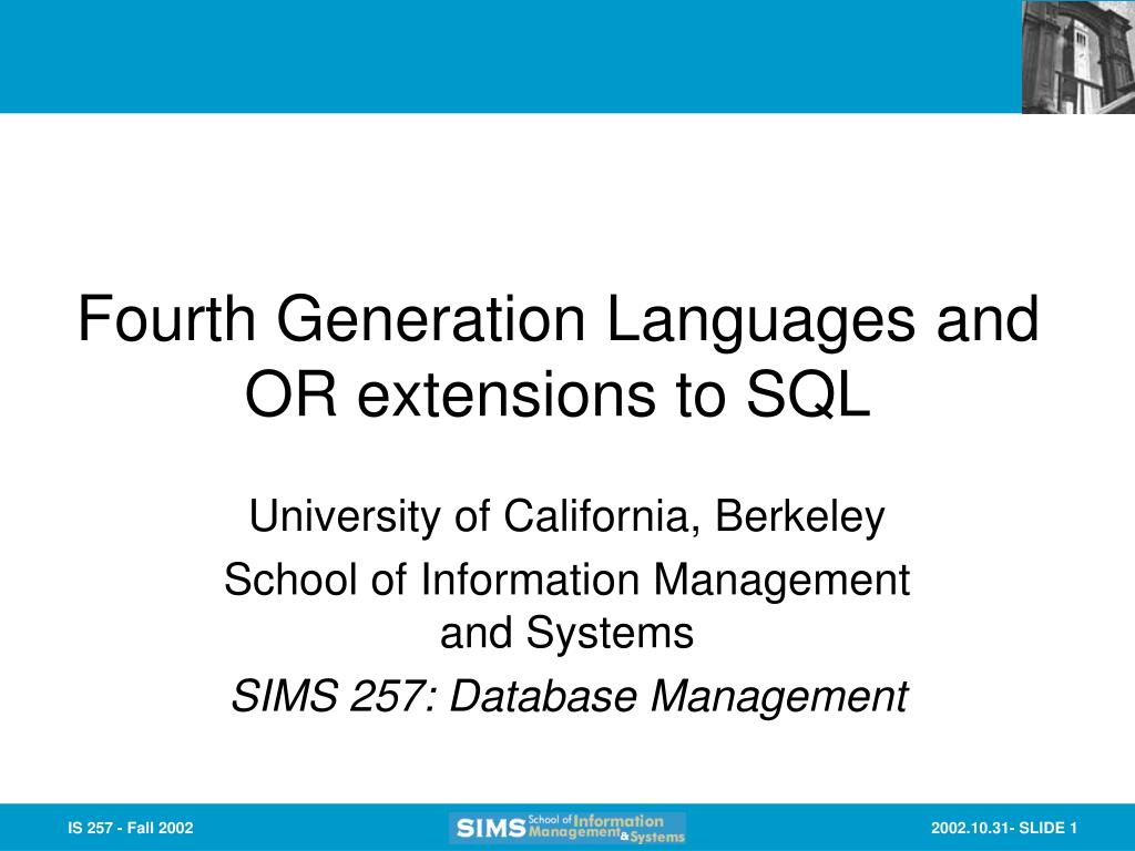 Fourth Generation Languages and OR extensions to SQL